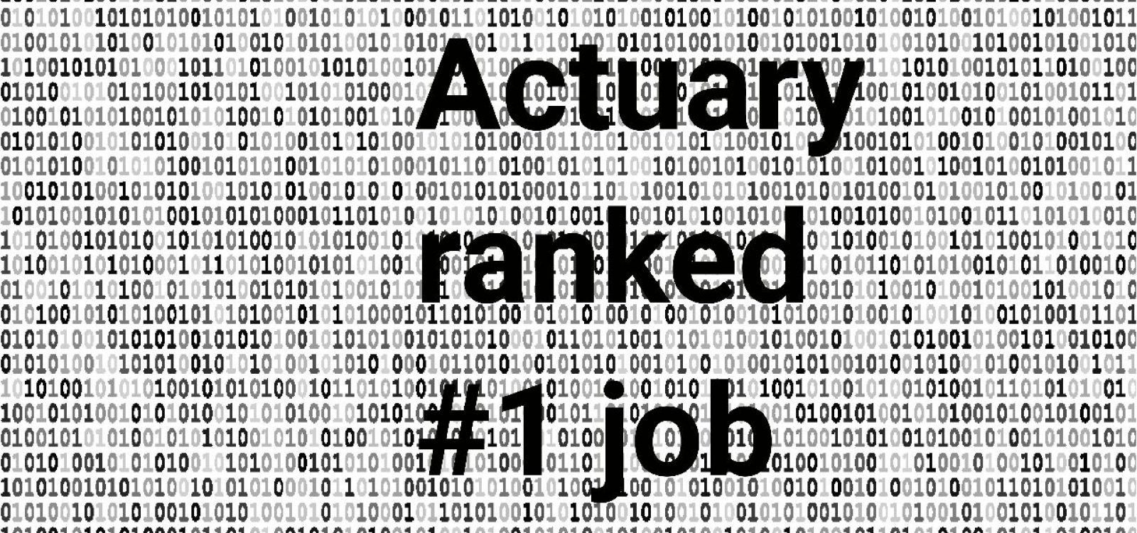 It's official – being an actuary is the best job!